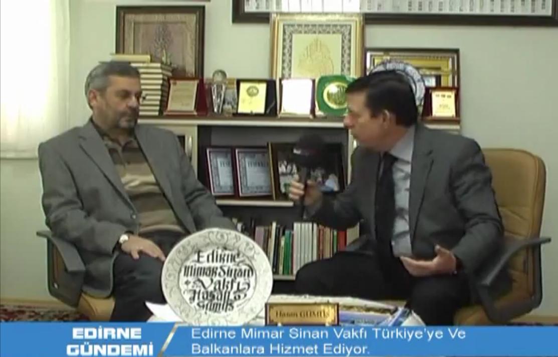 Edirne Mimar Sinan Vakfi  Balkanlara Ve Türkiye'ye Hizmet Ediyor